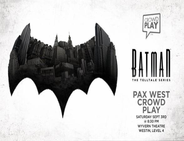 Batman - The Telltale Series Crowd Play PAX West